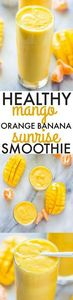Healthy Mango Orange Banana Sunris - 275 Healthy Smoothie Recipes - RecipePin.com