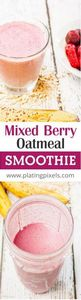 Mixed Berry Oatmeal Smoothie with  - 275 Healthy Smoothie Recipes - RecipePin.com