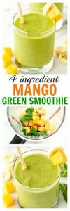 4 Ingredient Mango Green Smoothie  - 275 Healthy Smoothie Recipes - RecipePin.com