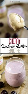 Cherry Cashew Butter Smoothie - 275 Healthy Smoothie Recipes - RecipePin.com