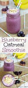 Healthy Blueberry Oatmeal Smoothie - 275 Healthy Smoothie Recipes - RecipePin.com