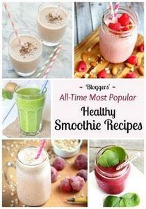 5 of the All-Time Best Healthy Smo - 275 Healthy Smoothie Recipes - RecipePin.com