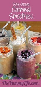 Make-Ahead Oatmeal Smoothies - 275 Healthy Smoothie Recipes - RecipePin.com