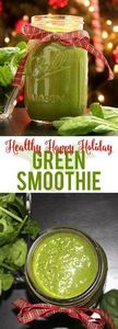 Healthy Happy Holiday Green Smooth - 275 Healthy Smoothie Recipes - RecipePin.com