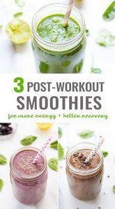 3 Post-Workout Smoothies - 275 Healthy Smoothie Recipes - RecipePin.com