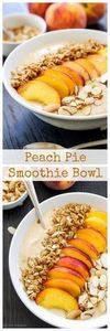 Peach Pie Smoothie Bowl | Thick, c - 275 Healthy Smoothie Recipes - RecipePin.com