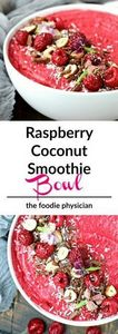 RASPBERRY COCONUT SMOOTHIE BOWL - 275 Healthy Smoothie Recipes - RecipePin.com
