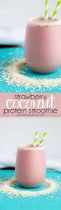 Strawberry Coconut Protein Smoothi - 275 Healthy Smoothie Recipes - RecipePin.com