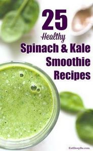 Healthy recipes for 25 spinach and - 275 Healthy Smoothie Recipes - RecipePin.com
