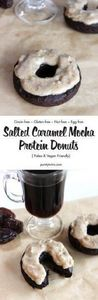 Salted Caramel Mocha Donuts that a - 240 High Protein Recipes - RecipePin.com