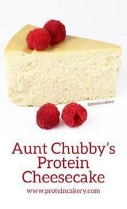 Aunt Chubby's Protein Cheesecake - - 240 High Protein Recipes - RecipePin.com