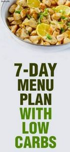 This 7-Day Menu Plan w/ Low Carbs  - 300 Low Carb Recipes - RecipePin.com