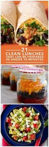21 Clean Lunches Prepared in Under - 85 Lunch Box And Snack Ideas - RecipePin.com