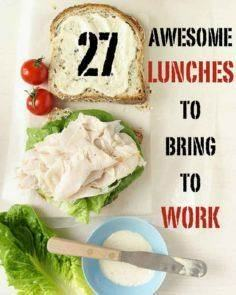27 Awesome Easy Lunches To Bring T - 85 Lunch Box And Snack Ideas - RecipePin.com