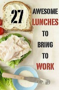 Bring lunch to work at least once  - 85 Lunch Box And Snack Ideas - RecipePin.com