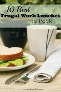 Save big by packing your own work  - 85 Lunch Box And Snack Ideas - RecipePin.com