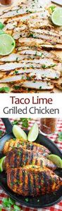 Taco Lime Grilled Chicken - 275 Delicious Mexican Recipes - RecipePin.com