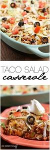 This Taco Salad Casserole only tak - 275 Delicious Mexican Recipes - RecipePin.com