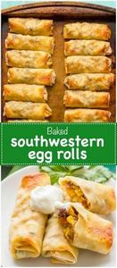 Baked southwestern egg rolls with  - 275 Delicious Mexican Recipes - RecipePin.com