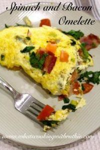 Spinach and Bacon Omelette! Making - 85 Popular Omelet Recipes - RecipePin.com