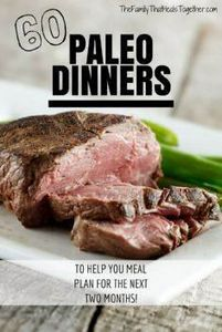 Get out of your dinner rut! Here a - 260 Popular Paleo Recipes - RecipePin.com
