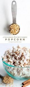 This Cinnamon Brown Sugar Popcorn  - 250 Popcorn Recipes - RecipePin.com