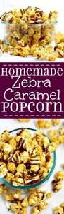 Make your own Homemade Zebra Caram - 250 Popcorn Recipes - RecipePin.com