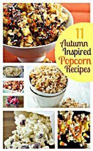 11 Popcorn Recipes  ~ includes bacon, buffalo ranch, jello, white chocolate, ect... - 250 Popcorn Recipes - RecipePin.com