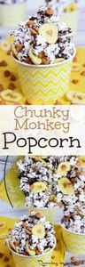 Chunky Monkey Popcorn recipe! Perf - 250 Popcorn Recipes - RecipePin.com