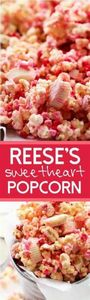 REESE'S Sweetheart Popcorn... A ta - 250 Popcorn Recipes - RecipePin.com