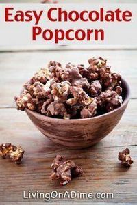 Easy Chocolate Popcorn Recipe - 250 Popcorn Recipes - RecipePin.com