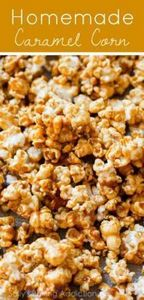Sweet and crunchy, this caramel co - 250 Popcorn Recipes - RecipePin.com
