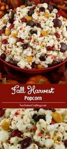 Fall Harvest Popcorn - sweet and s - 250 Popcorn Recipes - RecipePin.com
