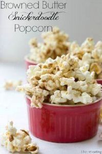 Browned Butter Snickerdoodle Popco - 250 Popcorn Recipes - RecipePin.com