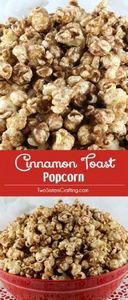 Cinnamon Toast Popcorn - a twist o - 250 Popcorn Recipes - RecipePin.com