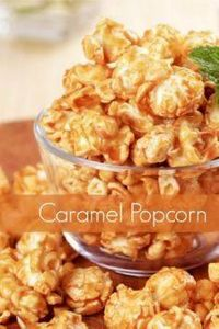 Caramel Popcorn...16 cups popped p - 250 Popcorn Recipes - RecipePin.com