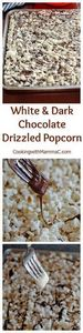 White and Dark Chocolate Drizzled  - 250 Popcorn Recipes - RecipePin.com