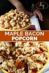 DIY Maple Bacon Popcorn!  This rec - 250 Popcorn Recipes - RecipePin.com