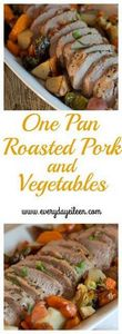 One pan roasted pork and vegetable - 180 Pork Recipes