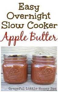 Learn how to make apple butter in  - 135 Slow Cooker Dessert Recipes - RecipePin.com