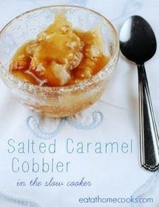 Salted Caramel Cobbler in the Slow - 135 Slow Cooker Dessert Recipes - RecipePin.com