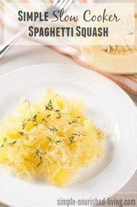 Easiest Ever Slow Cooker Squash: S - 275 Spaghetti Squash Recipes - RecipePin.com