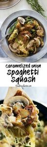 Onions sautéed in butter and olive - 275 Spaghetti Squash Recipes - RecipePin.com