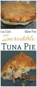 A savory low carb tuna pie recipe  - 400 Tasty Tuna Recipes - RecipePin.com