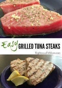 Easy Grilled Tuna Steaks | Righteo - 400 Tasty Tuna Recipes - RecipePin.com