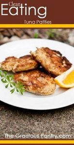 Clean Eating Tuna Patties. **We re - 400 Tasty Tuna Recipes - RecipePin.com