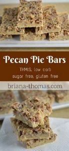 Pecan Pie Bars...they're THM:S, lo - 285 Appetizing Wheat Belly Recipes - RecipePin.com