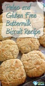 Paleo and Gluten Free Buttermilk B - 285 Appetizing Wheat Belly Recipes - RecipePin.com