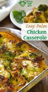 Easy Chicken Broccoli Casserole (P - 285 Appetizing Wheat Belly Recipes - RecipePin.com
