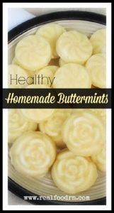Healthy Buttermints. Made from sim - 285 Appetizing Wheat Belly Recipes - RecipePin.com